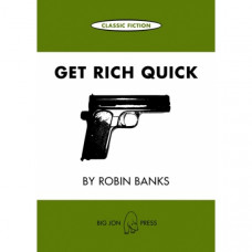 Get Rich Quick by Robin Banks ~ Classic Fiction Card