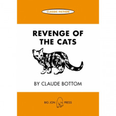 Revenge of the Cats by Claude Bottom ~ Classic Fiction Card